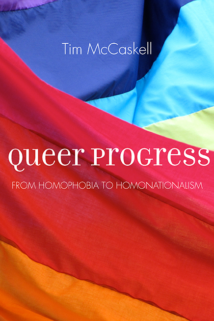 Friday August 18th : Tim McCaskell presents Queer Progress: From Homophobia to Homonationalism w/Pervers/Cité