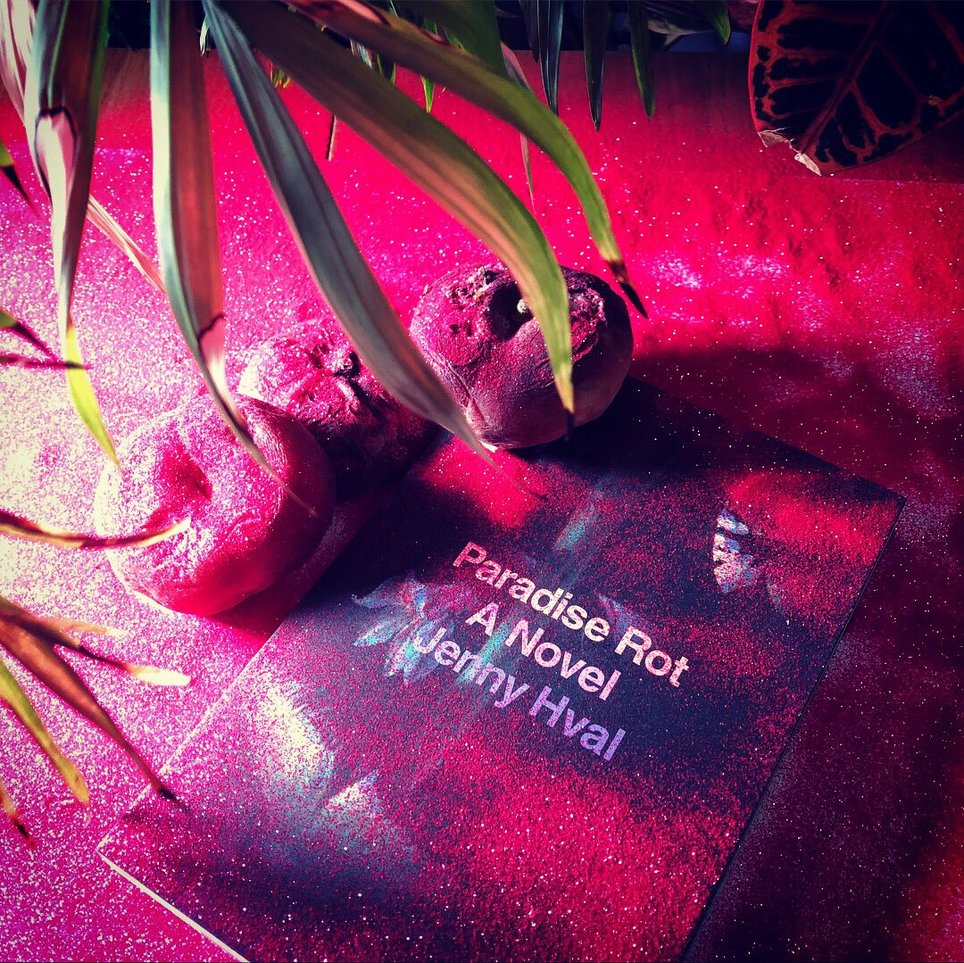 Paradise Rot, A Novel by Jenny Hval
