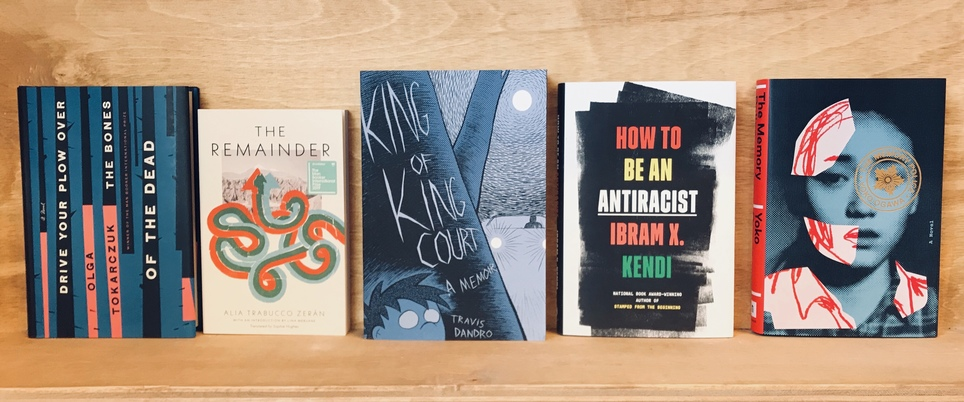 D+Q Picks of the Week: King of King Court, the new Tokarczuk, How to Be an Antiracist, and more!