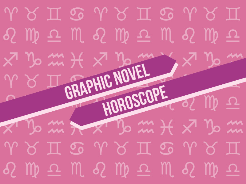 Graphic Novel Horoscope: Winter 2019, or, Get Up and Get Going
